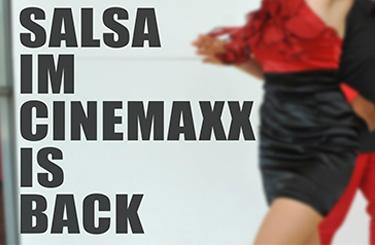 Die legendäre Cinemaxx Salsa Party //Freitag 12. Juni // 21 Uhr